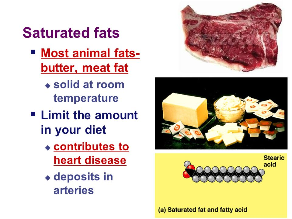 6 FATS- can be classified as saturated or unsaturated