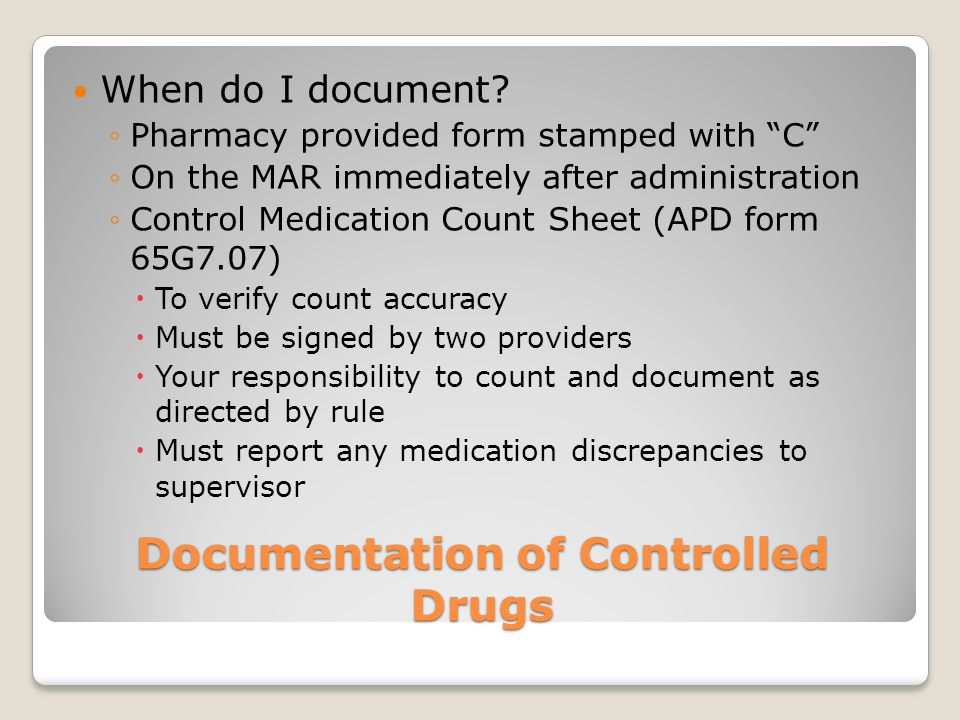 Controlled Medications Medication that is regulated under the jurisdiction of the Controlled Substance Act of 1970 Abuse is the highest with schedule