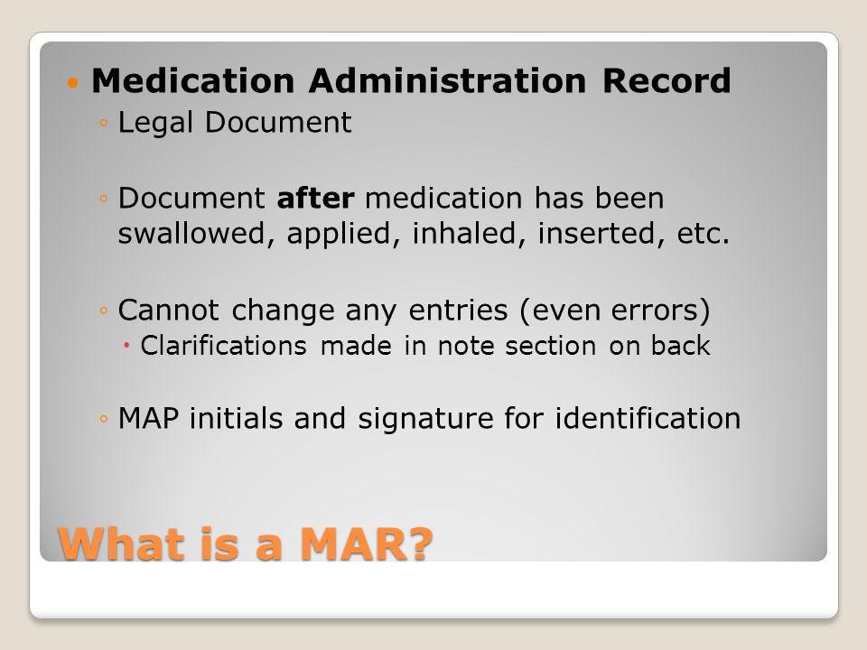 Documentation on a MAR Prescription, OTC, PRN