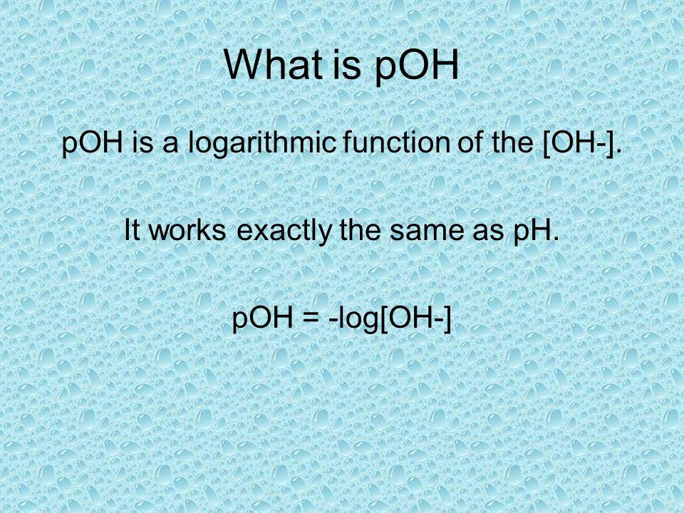 How did you do? 1.[H + ]= 1.0 x 10 -7 pH= 7 2.[H + ]= 1.0 x 10 -5 pH= 5 3.[H + ]= 1.0 x 10 -9 pH= 9 4.[H + ]= 2.5 x 10 -9 pH= 8.6 5.[H + ]= 1.6 x 10 -