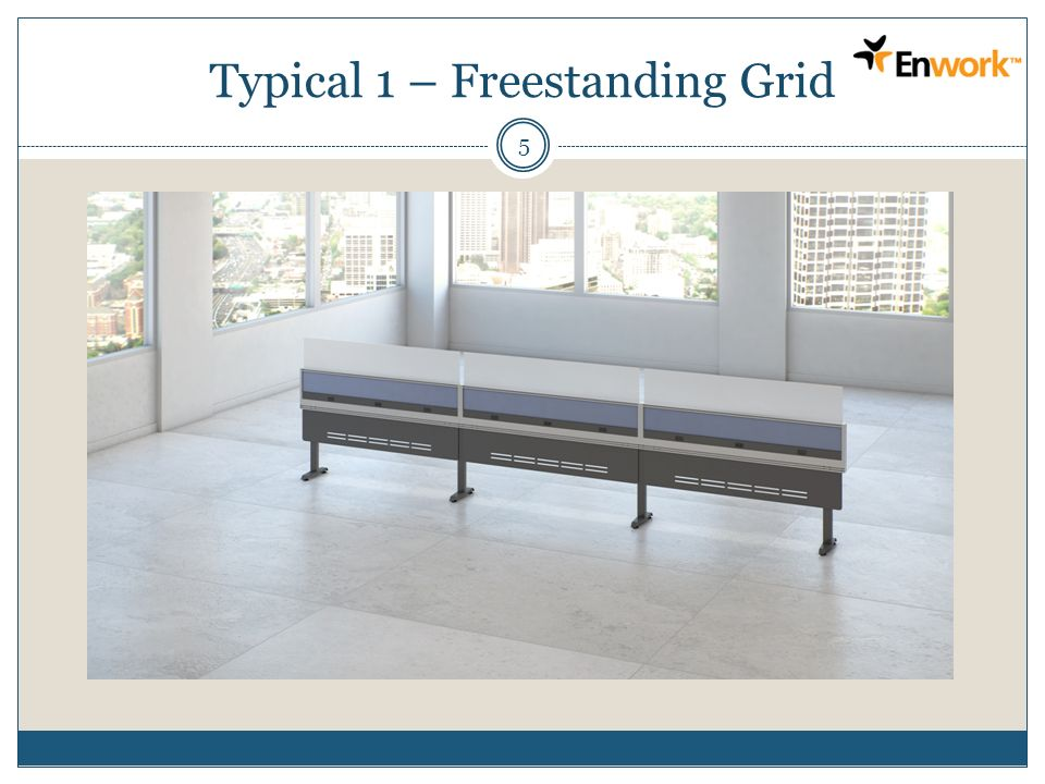 Typical 1 – Freestanding Grid 5