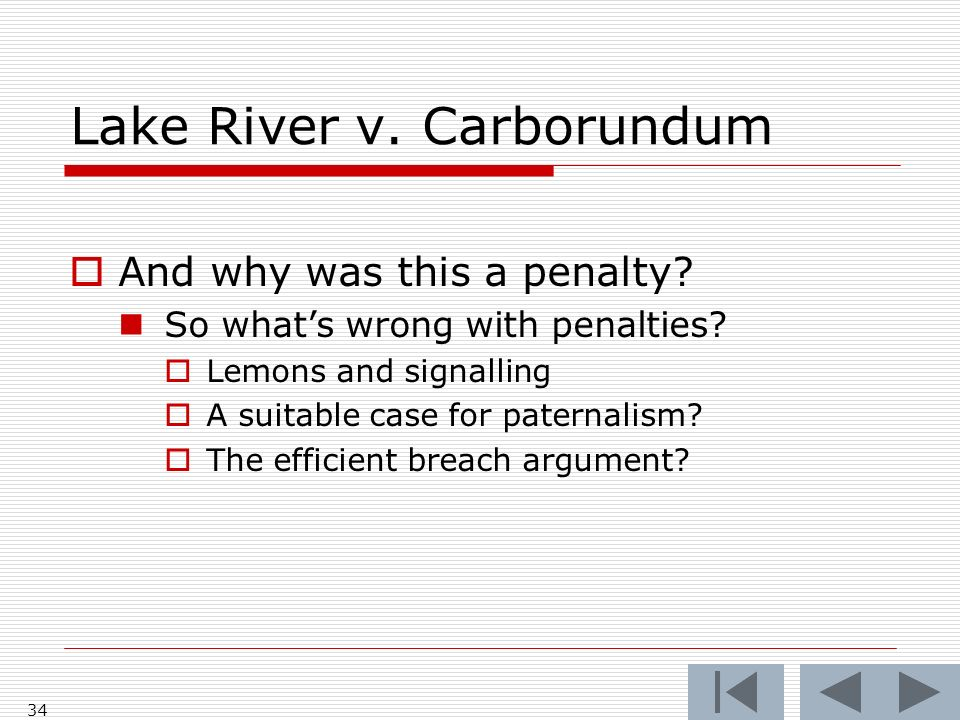 Lake River v. Carborundum And why was this a penalty.