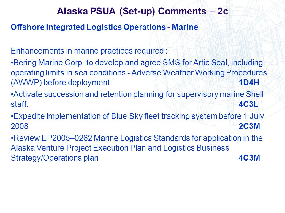 Alaska PSUA (Set-up) Comments – 2c Offshore Integrated Logistics Operations - Marine Enhancements in marine practices required : Bering Marine Corp. t