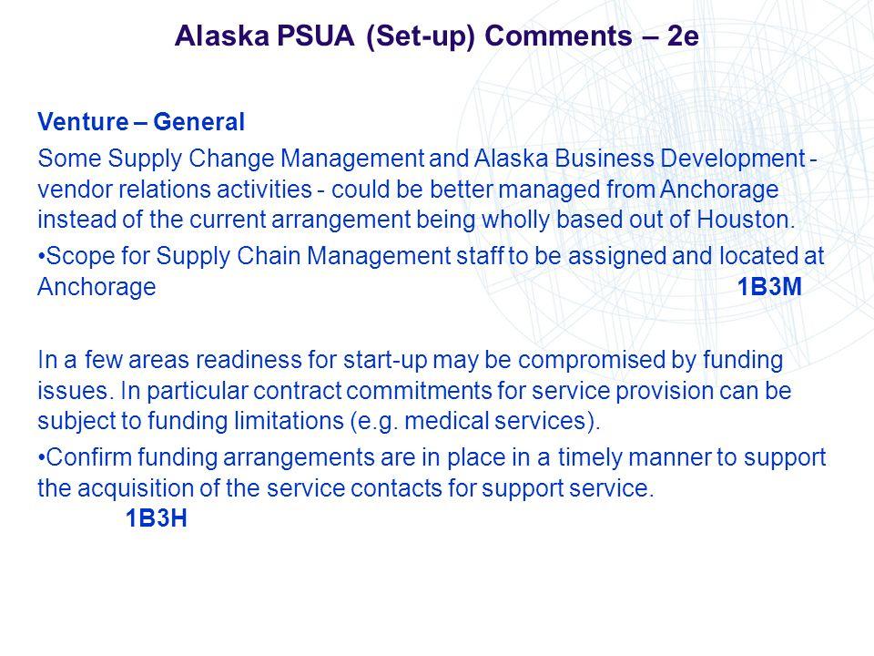 Alaska PSUA (Set-up) Comments – 2e Venture – General Some Supply Change Management and Alaska Business Development - vendor relations activities - cou