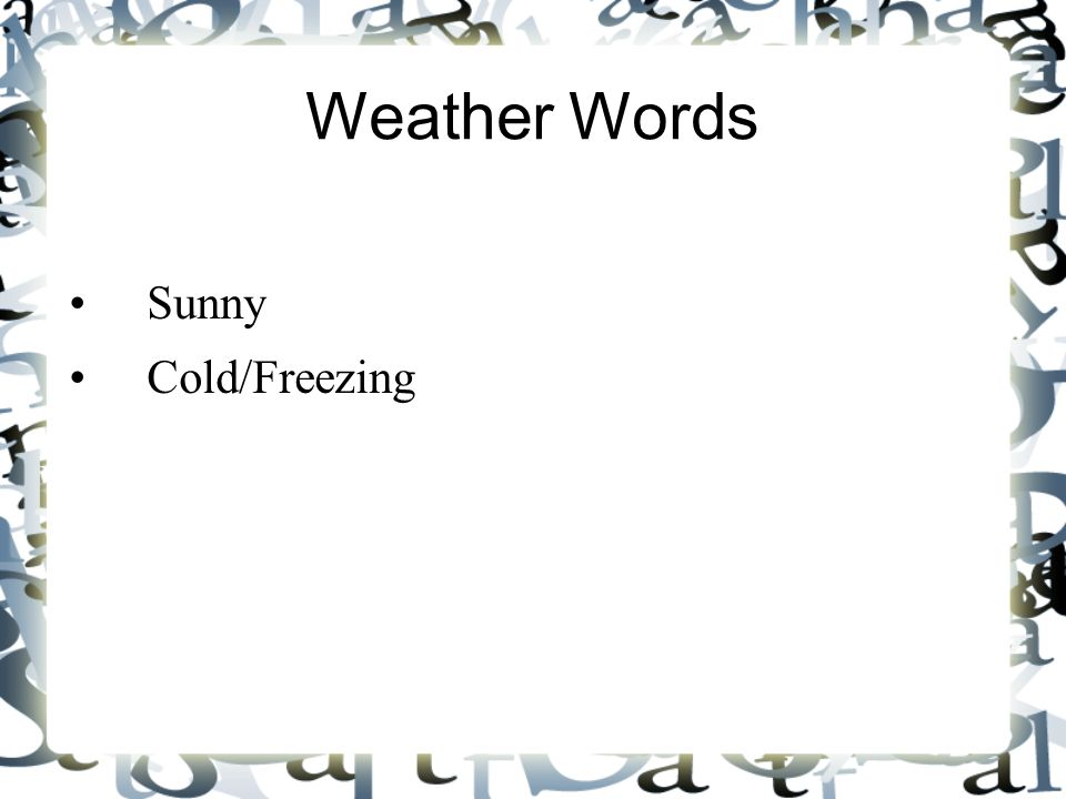 Weather Words Sunny Cold/Freezing