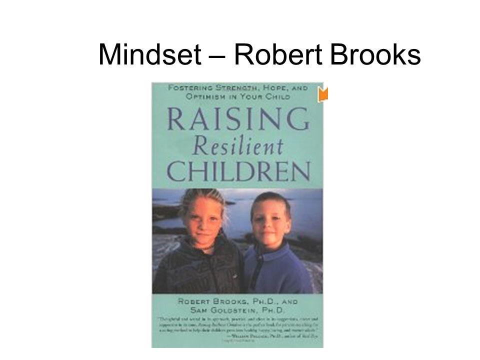 Mindset – Robert Brooks