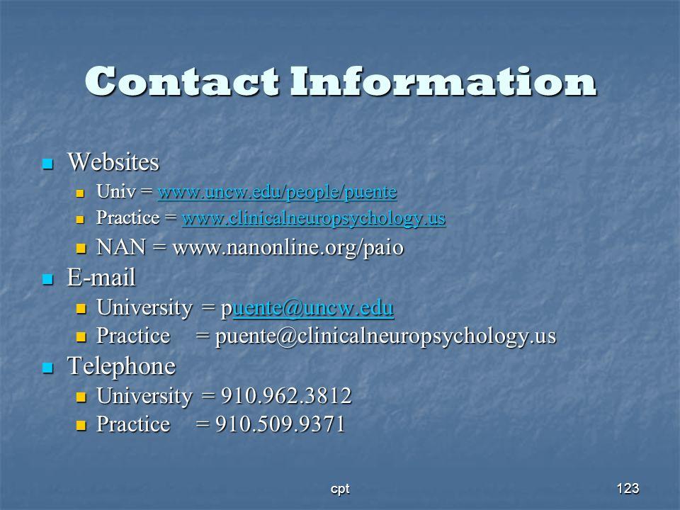 cpt123 Contact Information Websites Websites Univ = www.uncw.edu/people/puente Univ = www.uncw.edu/people/puentewww.uncw.edu/people/puente Practice =