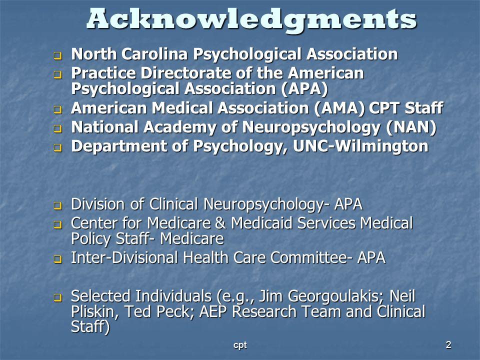cpt2 Acknowledgments North Carolina Psychological Association North Carolina Psychological Association Practice Directorate of the American Psychologi