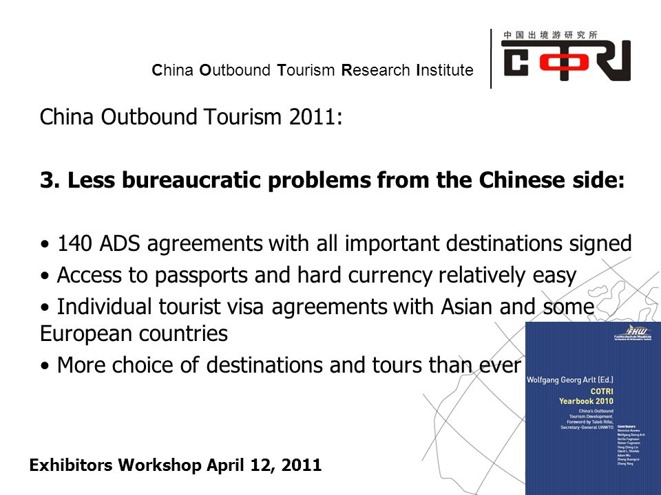 Powered by China Outbound Tourism Research Institute China Outbound Tourism 2011: 3.