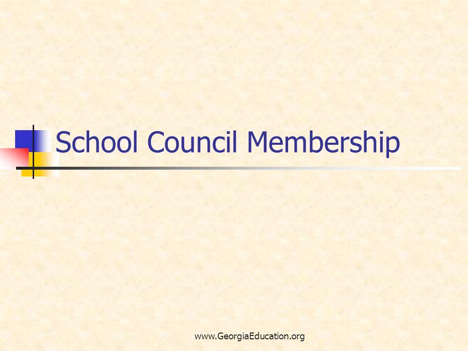 www.GeorgiaEducation.org School Council Membership