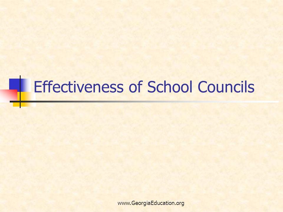 www.GeorgiaEducation.org Effectiveness of School Councils