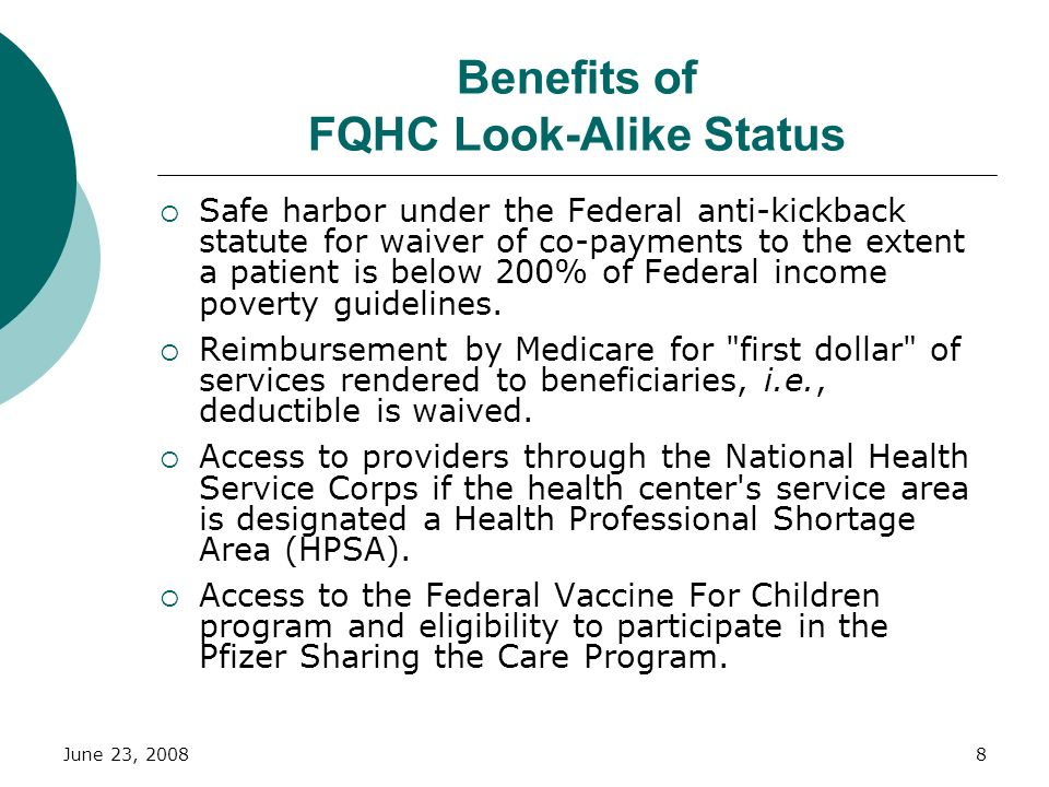 June 23, 20088 Safe harbor under the Federal anti-kickback statute for waiver of co-payments to the extent a patient is below 200% of Federal income p