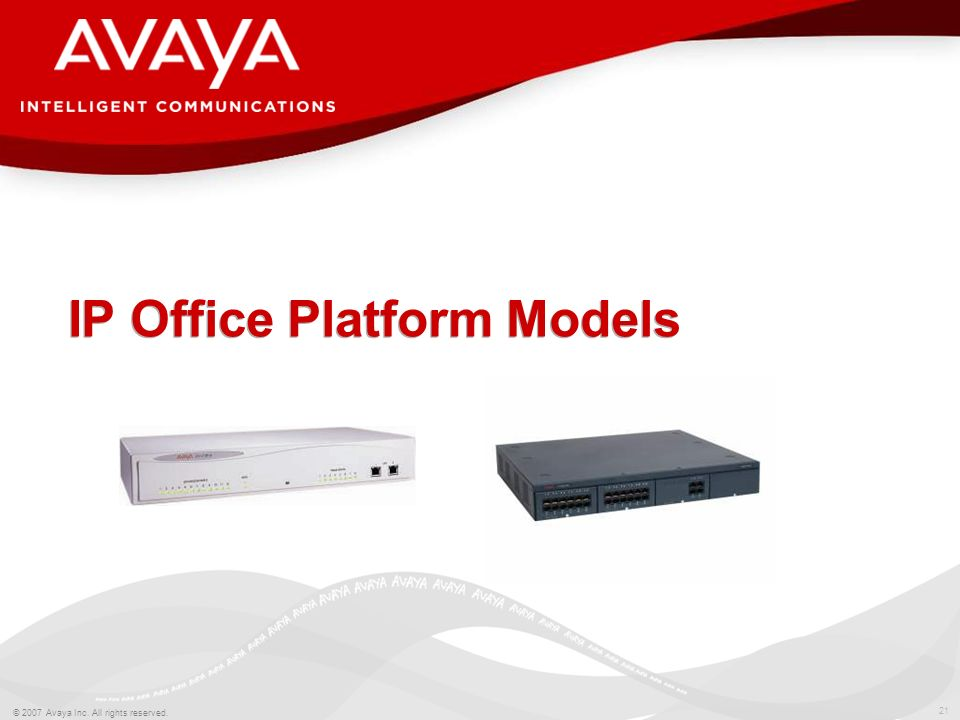 20 © 2007 Avaya Inc. All rights reserved. And it has lots of added value: Networking transparency Audio Control Conferencing Remote worker solutions C