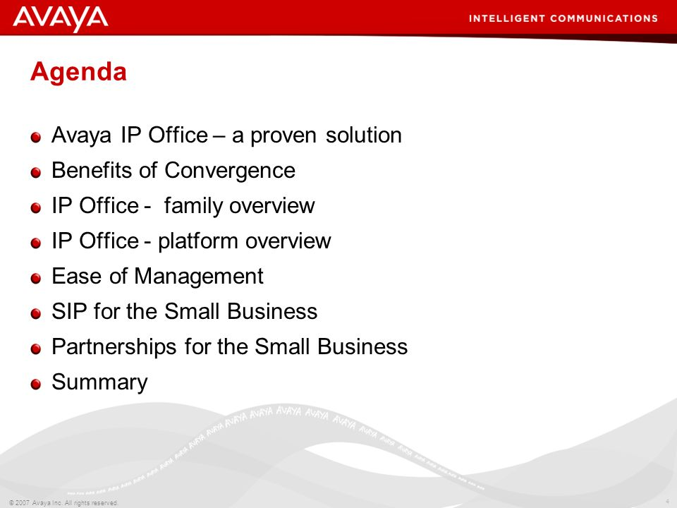 3 © 2007 Avaya Inc. All rights reserved. Introduction to IP Office