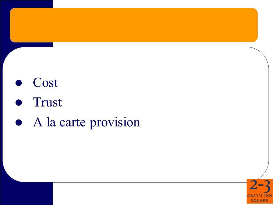 Cost Trust A la carte provision
