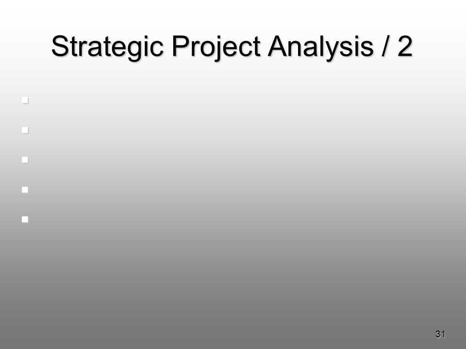 31 Strategic Project Analysis / 2
