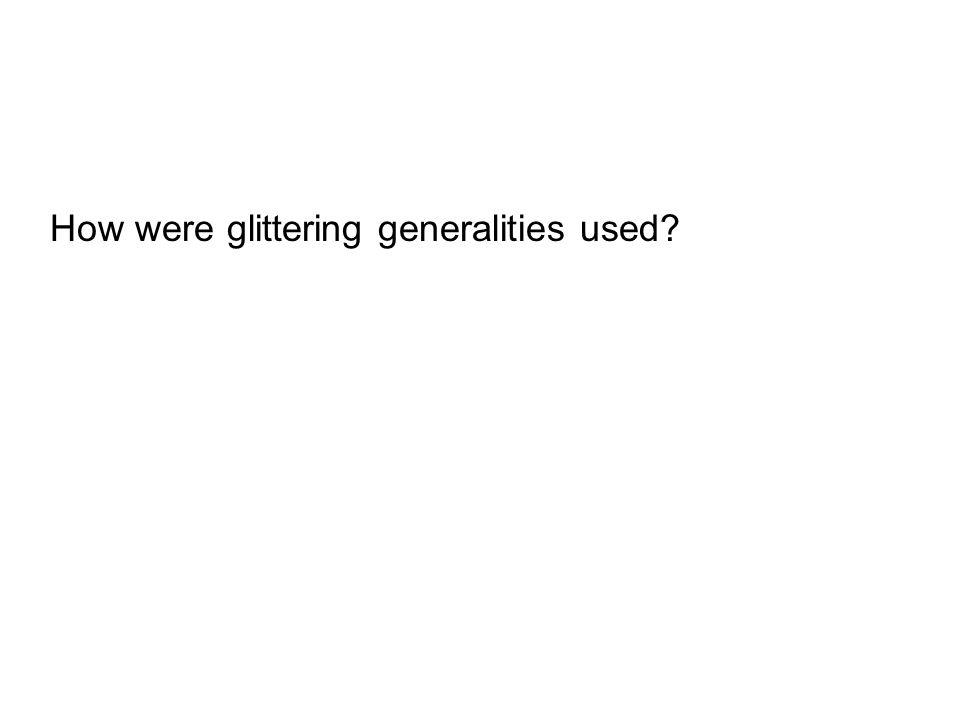 How were glittering generalities used?