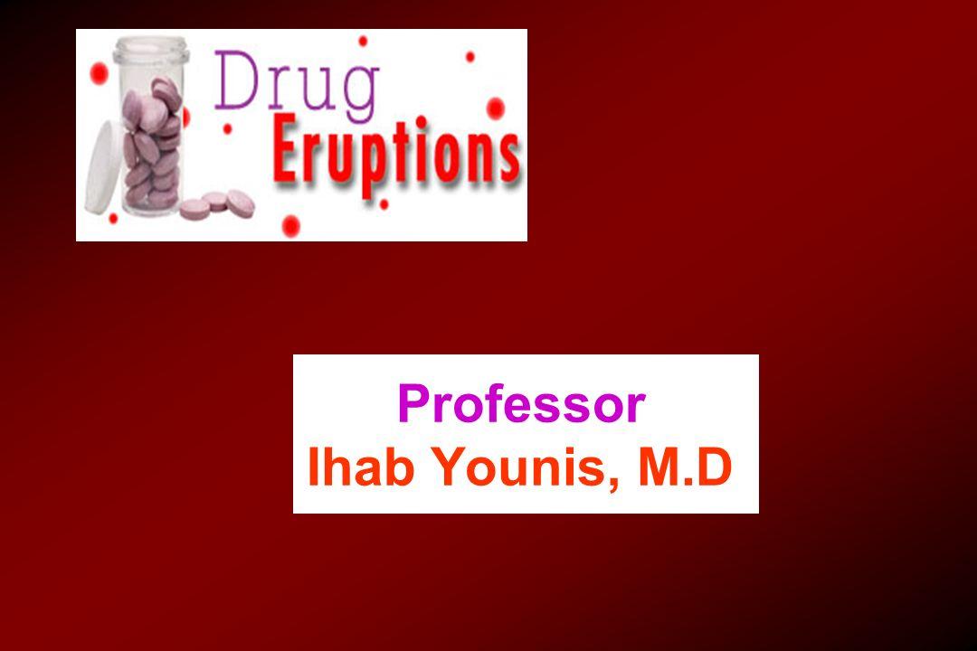 Common drugsEruption Androgens, corticosteroids, minoxidil, phenytoin, penicillamine, cyclosporin, psoralens,streptomycin 23 - Hypertichosis: