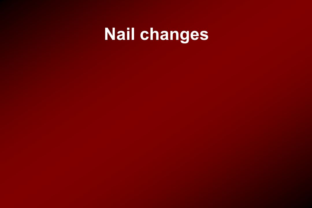 Nail changes