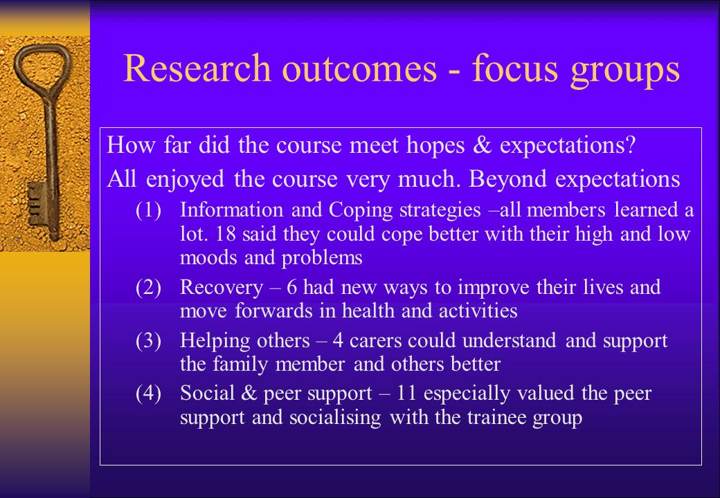 Research outcomes - focus groups How far did the course meet hopes & expectations.