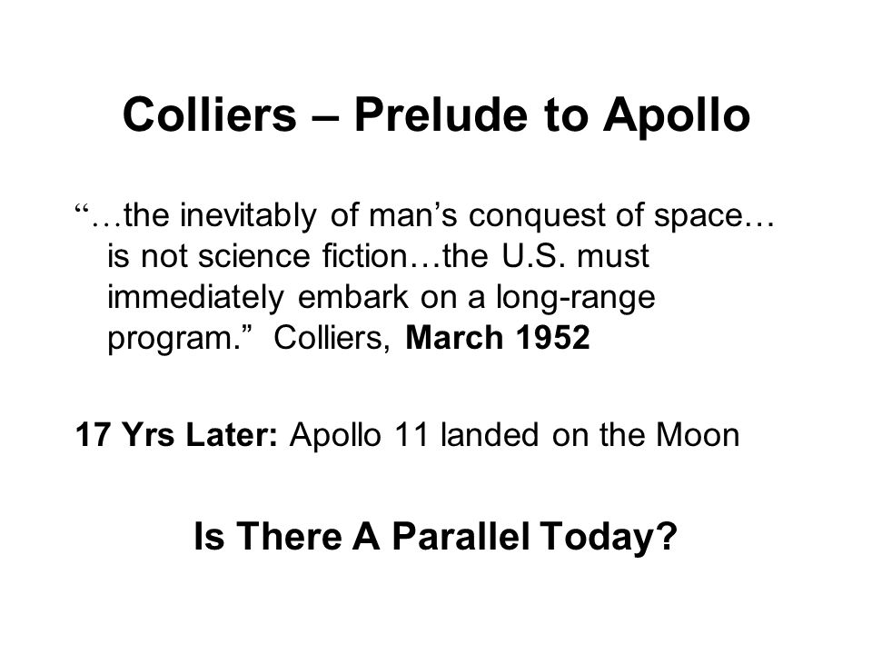 Colliers – Prelude to Apollo … the inevitably of mans conquest of space… is not science fiction…the U.S.