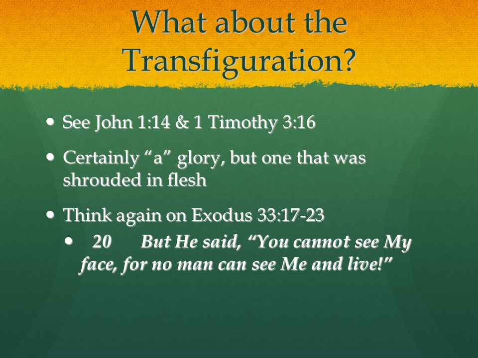 What about the Transfiguration.
