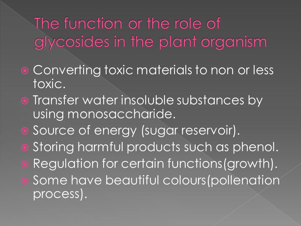 Converting toxic materials to non or less toxic. Transfer water insoluble substances by using monosaccharide. Source of energy (sugar reservoir). Stor