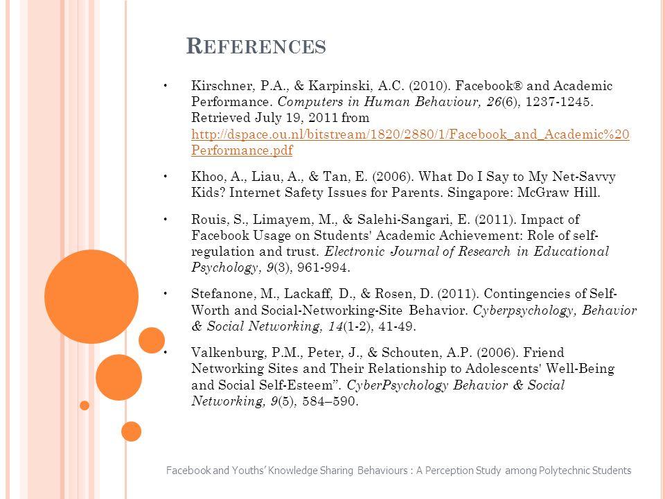 R EFERENCES Kirschner, P.A., & Karpinski, A.C. (2010).