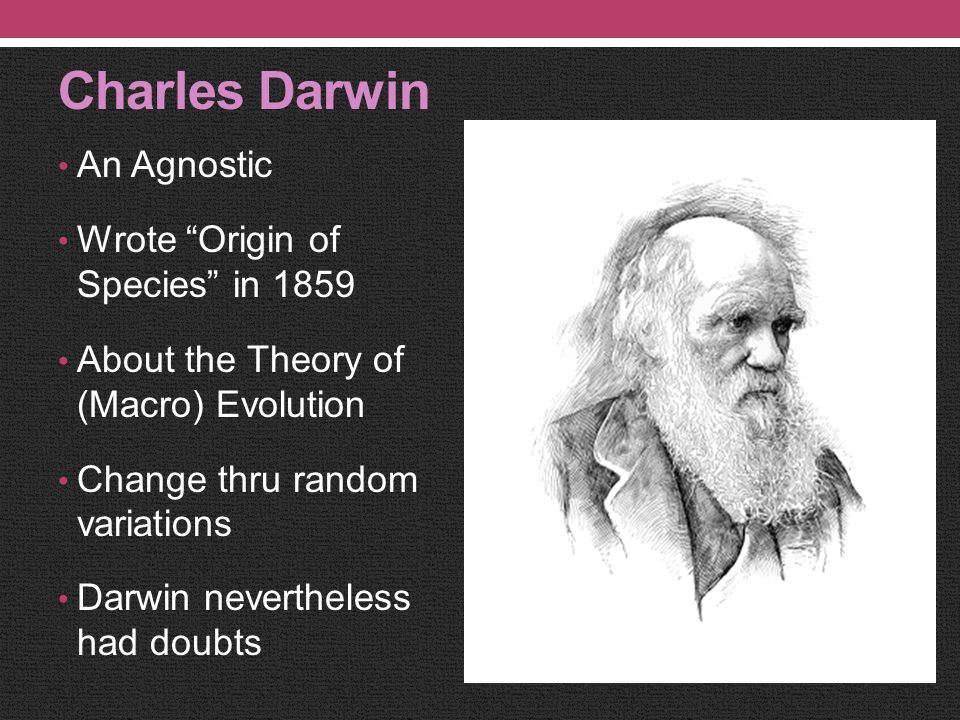 UNDERSTANDING THE CREATION Charles Darwin and the Theory of Evolution