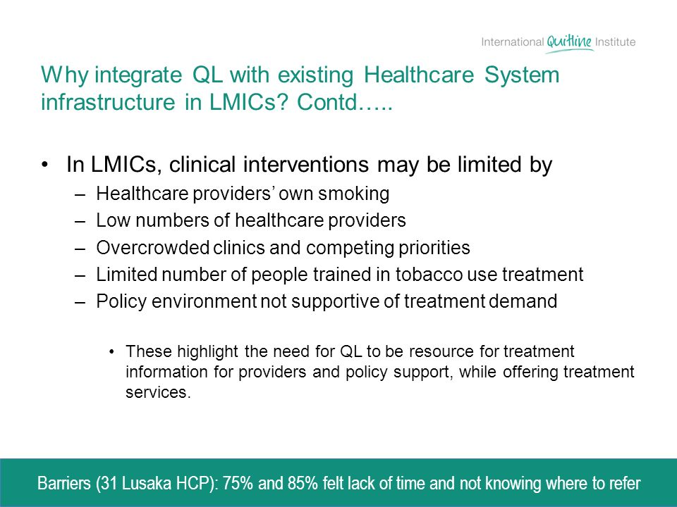 Why integrate QL with existing Healthcare System infrastructure in LMICs.
