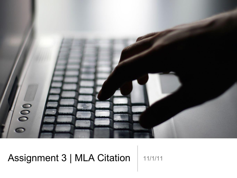 Assignment 3   MLA Citation 11/1/11