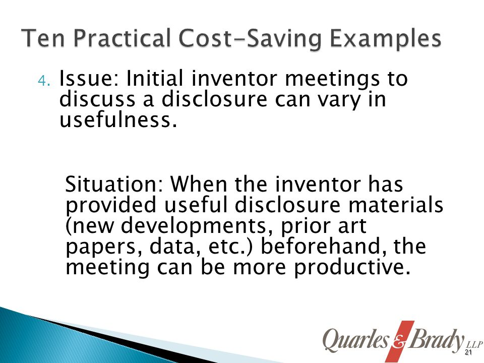 4. Issue: Initial inventor meetings to discuss a disclosure can vary in usefulness.