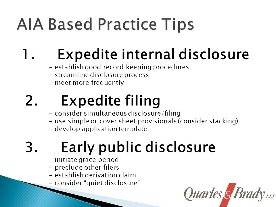 1. Expedite internal disclosure - establish good record keeping procedures - streamline disclosure process - meet more frequently 2. Expedite filing -