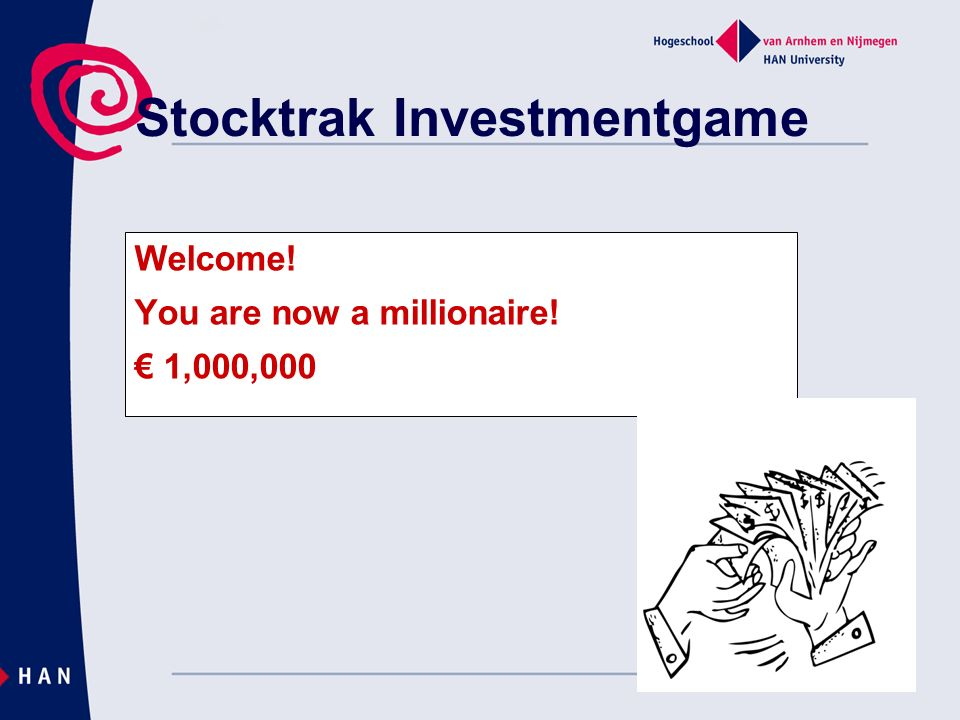 Stocktrak Investmentgame Welcome! You are now a millionaire! 1,000,000