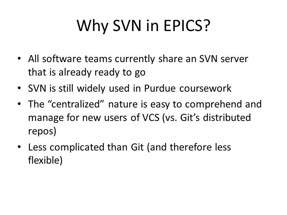 Why SVN in EPICS.