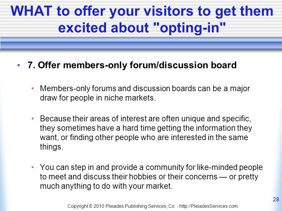 WHAT to offer your visitors to get them excited about opting-in 7.