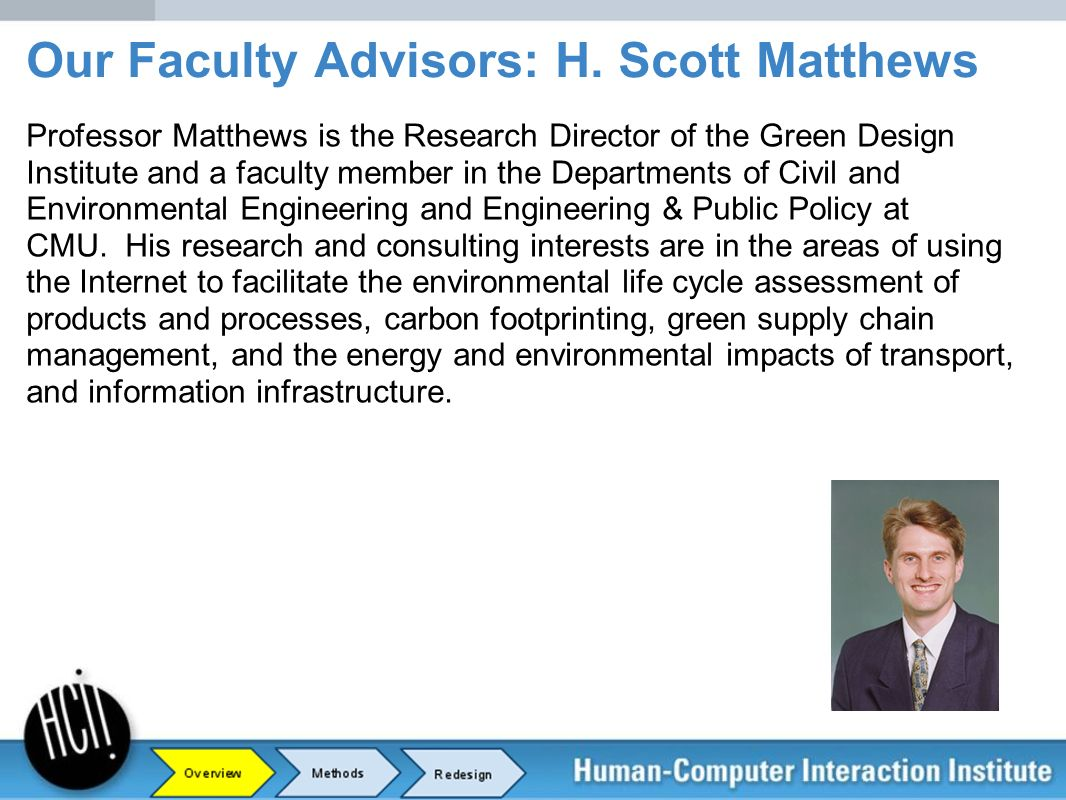 Professor Matthews is the Research Director of the Green Design Institute and a faculty member in the Departments of Civil and Environmental Engineeri