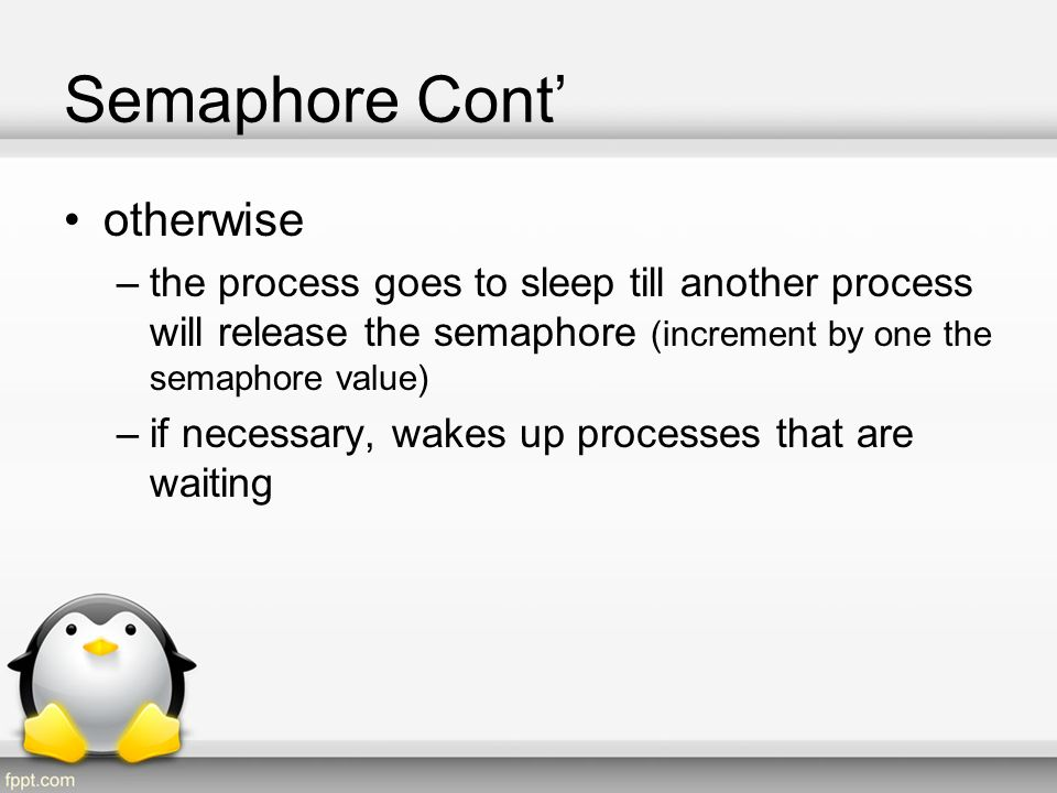 Semaphore Struct Semaphore struct can be found at: –include/linux/semaphore.h struct semaphore { raw_spinlock_t lock; unsigned int count; struct list_head wait_list; };