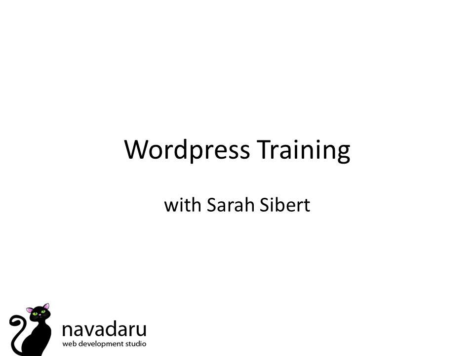Wordpress Training with Sarah Sibert