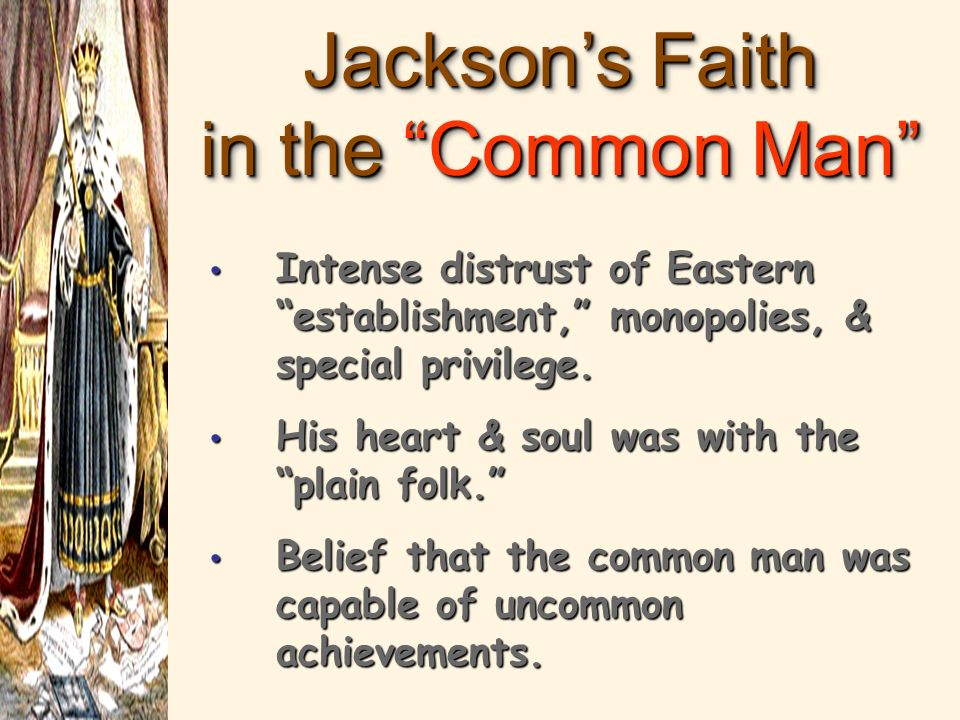 The New Jackson Coalition The Planter Elite in the South The Planter Elite in the South People on the Frontier People on the Frontier State Politicians – spoils system State Politicians – spoils system Immigrants in the cities.