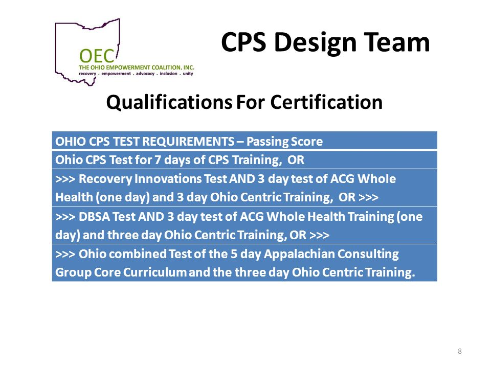 CPS Design Team Qualifications For Certification 8 OHIO CPS TEST REQUIREMENTS – Passing Score Ohio CPS Test for 7 days of CPS Training, OR >>> Recover