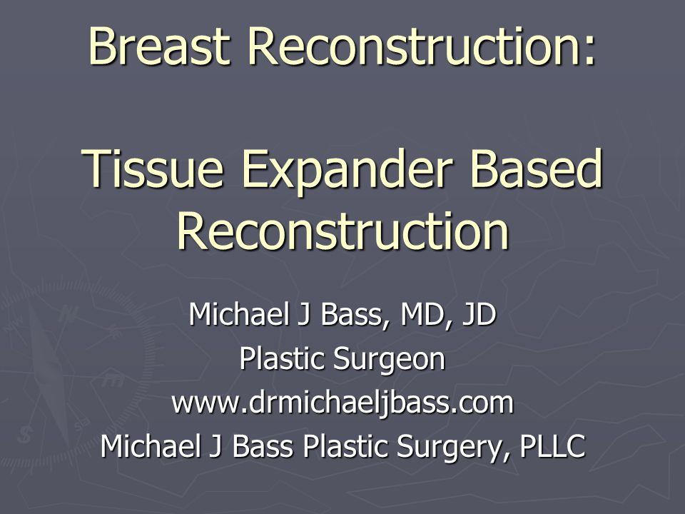 Michael J Bass, MD, JD Plastic Surgeon www.drmichaeljbass.com