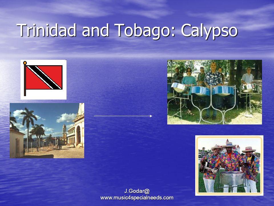 Trinidad and Tobago: Calypso J.Godar@ www.music4specialneeds.com