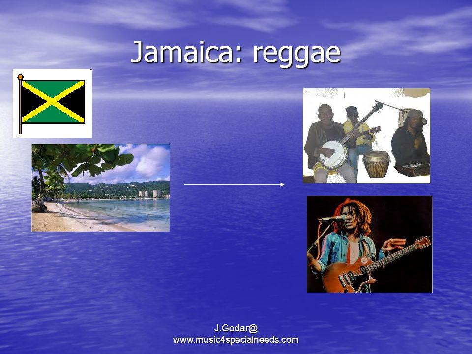 Jamaica: reggae J.Godar@ www.music4specialneeds.com