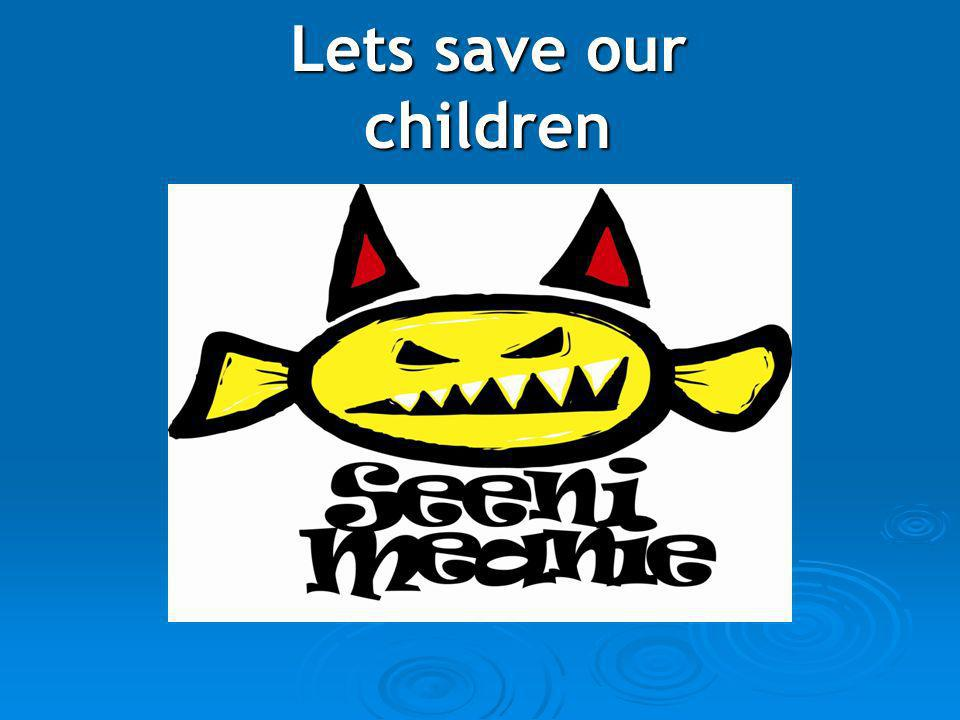Lets save our children