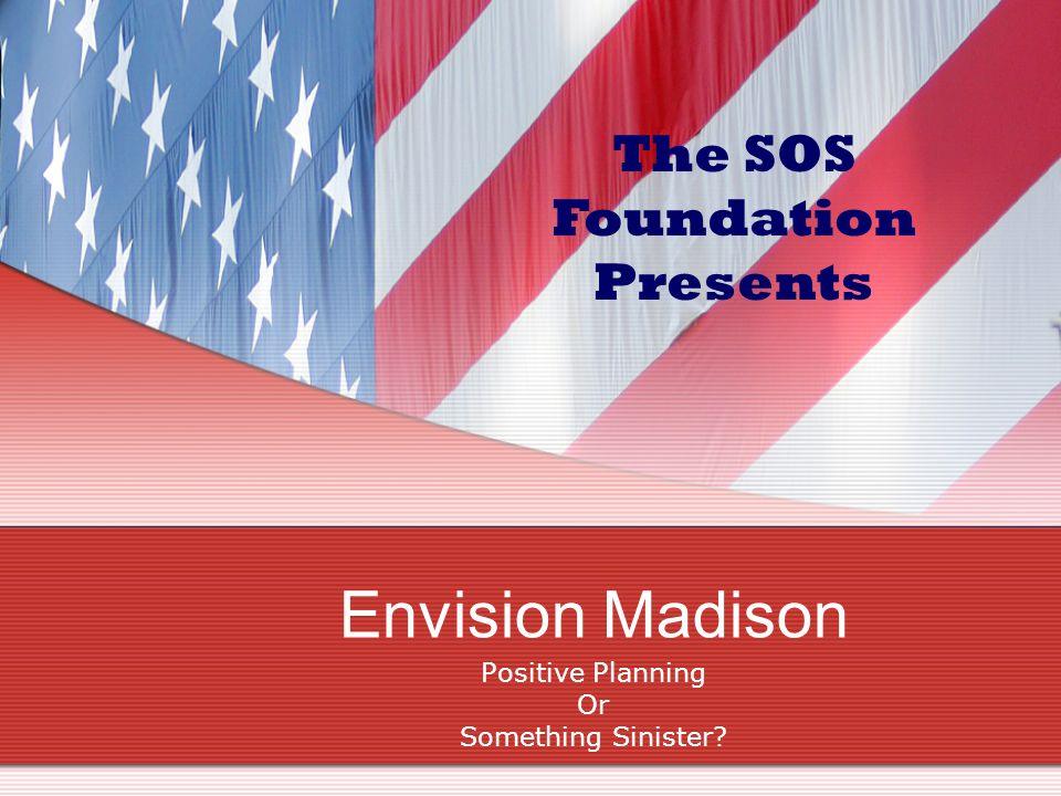 Meeting Outline Prayer by Invitation Pledge Envision Madison Presentation by Scott Smith