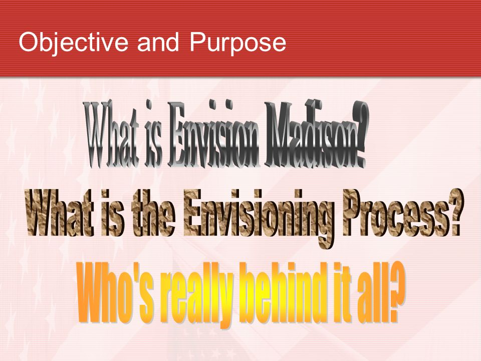 Objective and Purpose