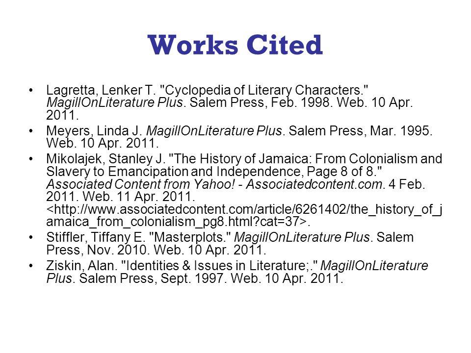 Works Cited Lagretta, Lenker T.