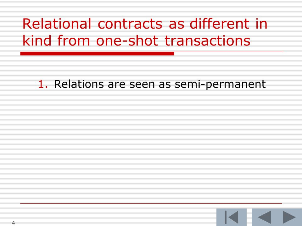 1.Relations are seen as semi-permanent 4