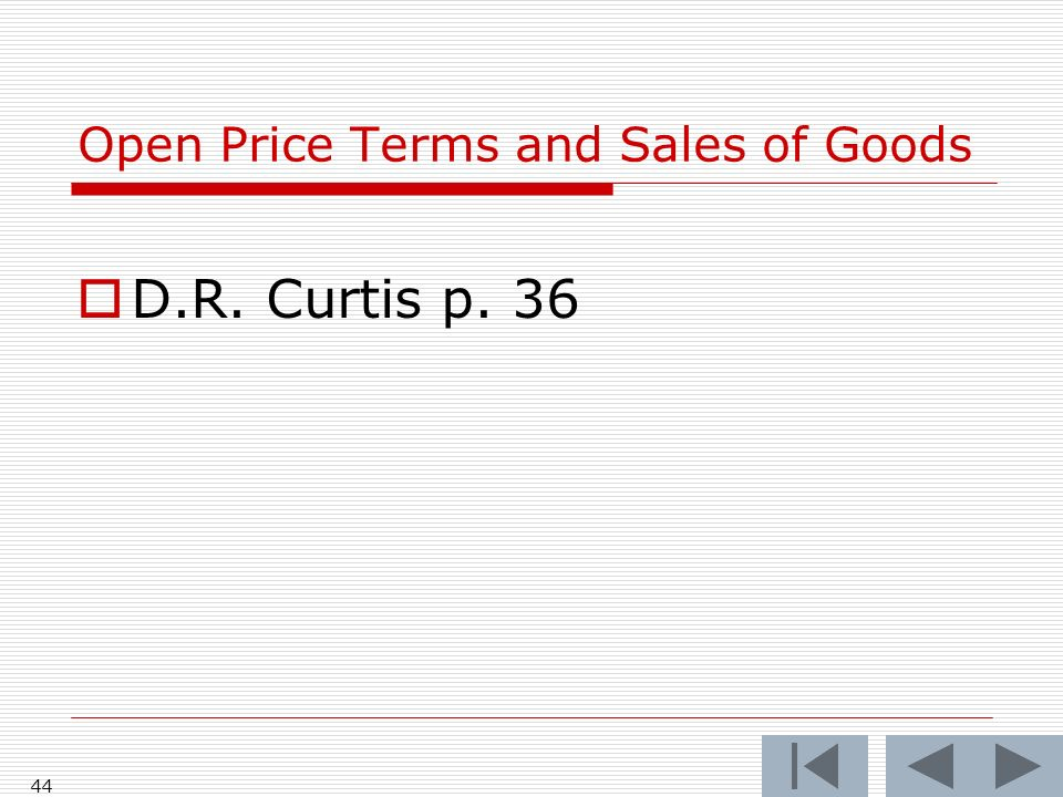 Open Price Terms and Sales of Goods D.R. Curtis p. 36 44